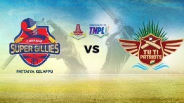 Chepauk Super VS Gillies Albert TUTI Patriots 01 08 17 06:45PM